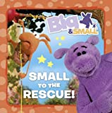 Big & Small – Small to the Rescue