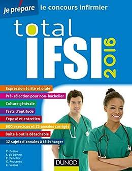 Total IFSI 2016 (Concours paramédicaux et sociaux) par [Boisse, Christelle, de Donno, Fabrice, Pelletier, Corinne, Rousseau, Charlotte, Vassas, Céline]