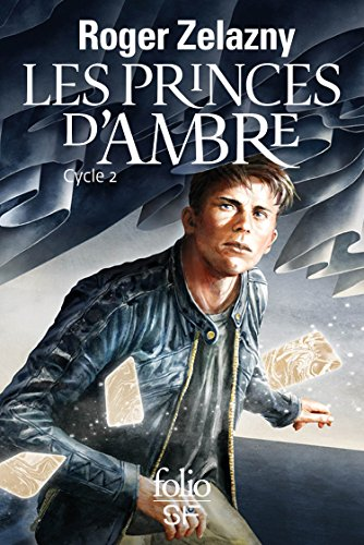 Les princes d'Ambre: Cycle 2
