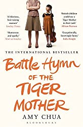 Battle Hymn of the Tiger Mother by Amy Chua (2012-02-02)