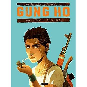 Gung Ho Tome 1: Brebis galeuses