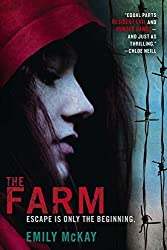 The Farm by Emily McKay (2012-12-04)