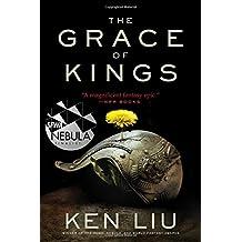 The Grace of Kings (Dandelion Dynasty)