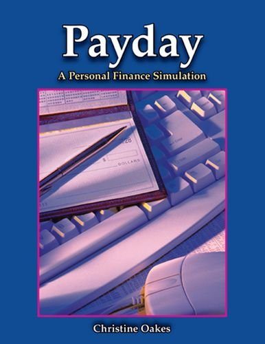 payday-a-personal-finance-simulation-by-chrisitine-bond-oakes-2007-01-04