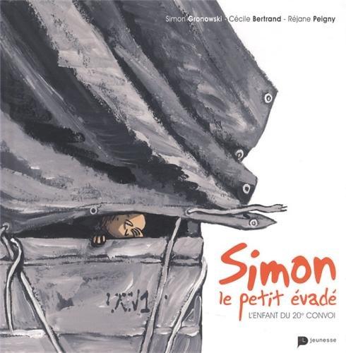 Simon, le petit évadé : l'enfant du 20e convoi