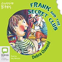Frank and the Secret Club: Aussie Bites