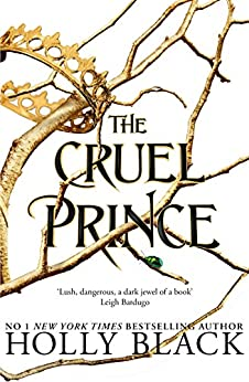 The Cruel Prince (The Folk of the Air) by [Black, Holly]