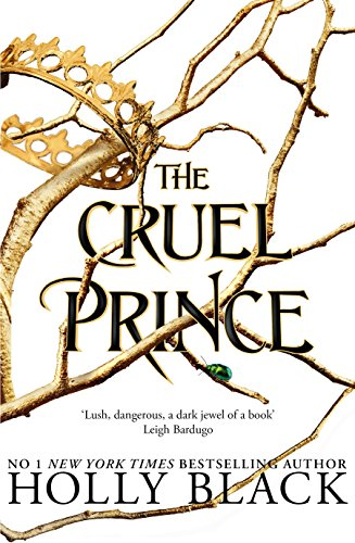 The Cruel Prince (The Folk of the Air) (English Edition) -