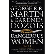 Dangerous Women Part 1