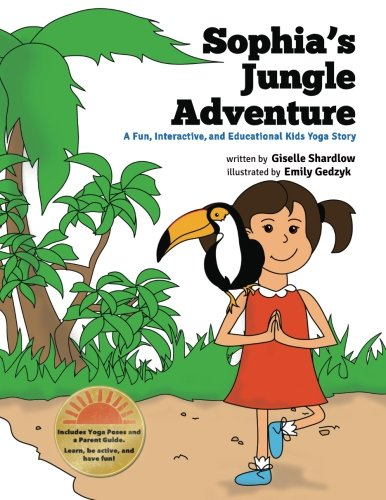 Sophia's Jungle Adventure: A Fun and Educational Kids Yoga Story