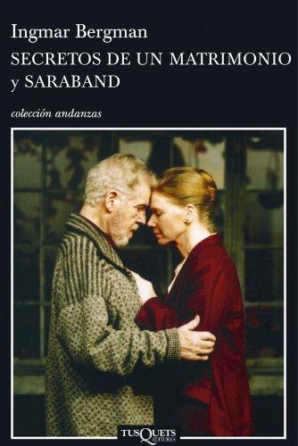 Secretos de un Matrimonio y Saraband (Coleccion Andanzas) por Ingmar Bergman