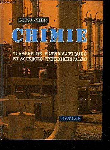 CHIMIE CLASSES DE MATHEMATIQUES ET SCIENCES EXPERIMENTALES - 8E EDITION.