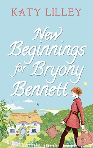 New Beginnings for Bryony Bennett by [Lilley, Katy]