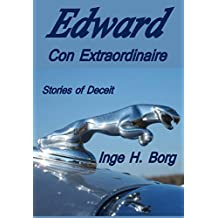 Edward, Con Extraordinaire: Stories of Deceit (English Edition)