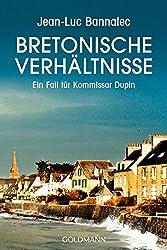 Bretonische Verhältnisse : Ein Fall für Kommissar Dupin