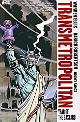 Transmetropolitan. Vol 3: Year Of The Bastard