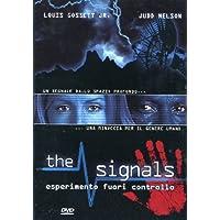 The signals - Esperimento fuori controllo