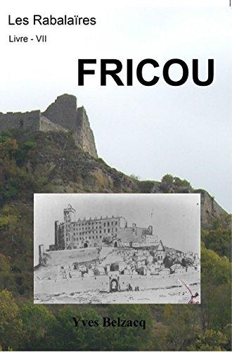 Couverture du livre Fricou (Les Rabalaïres t. 8)