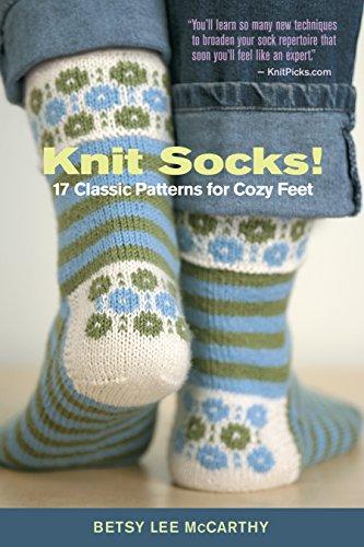 Knit Socks!: 17 Classic Patterns for Cozy Feet (English Edition) Handmade Crochet Mode