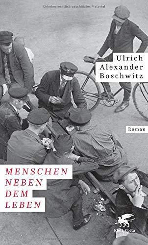 Buchseite und Rezensionen zu 'Menschen neben dem Leben: Roman' von Ulrich Alexander Boschwitz