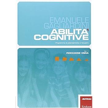 Abilità Cognitive. Programma Di Potenziamento E Recupero: 1