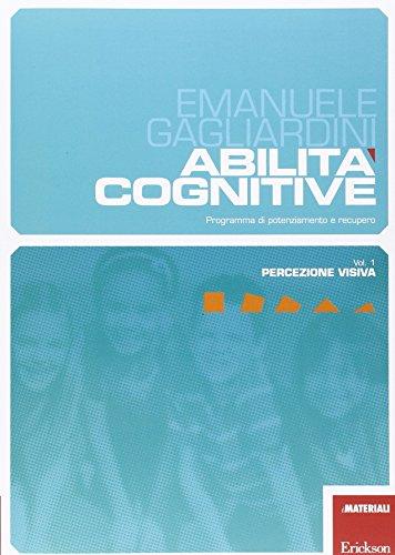 Abilit cognitive. Programma di potenziamento e recupero: 1