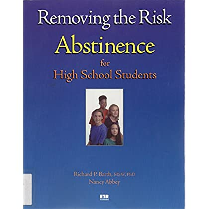 Removing the risk: Abstinence for high school students