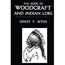 Book Of Woodcraft (Kegan Paul American Heritage Library)