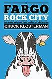 Fargo Rock City: Una odisea metalera en la Daköta del Nörte rural (Es Pop ensayo)