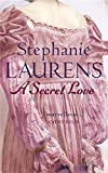 A Secret Love: Number 5 in series (Bar Cynster)