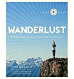 { Wanderlust: A Modern Yogi's Guide to Discovering Your Best Self } By Krasno, Jeff ( Author ) 05-2015 [ Paperback ]