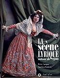 La Scène lyrique autour de 1900 (2CD audio)