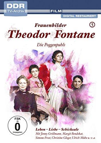 Theodor Fontane: Frauenbilder / Leben - Liebe - Schicksale, Vol. 5 - Die Poggenpuhls (DDR TV-Archiv)