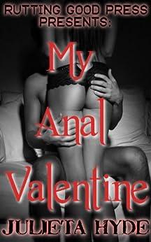My Anal Valentine (Hot Action) (English Edition) par [Hyde, Julieta]