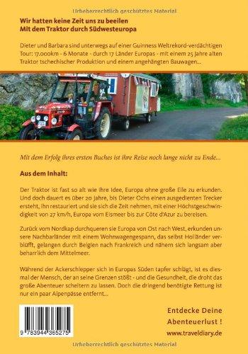 Wir hatten keine Zeit uns zu beeilen: Mit dem Traktor durch Südwesteuropa: Alle Infos bei Amazon