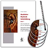 Musiklehre Rhythmik Gehörbildung 1 - Musikkunde (Anfangsstufe) für den Musikunterricht, beim Klassenmusizieren, im Junior- und D1-Bereich - Buch mit 4xCDs und Musik-Bleistift