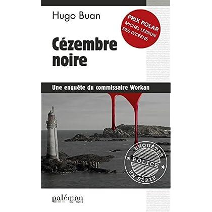 Cézembre noire: Prix Polar Michel Lebrun des lycéens (Enquêtes en série t. 2)