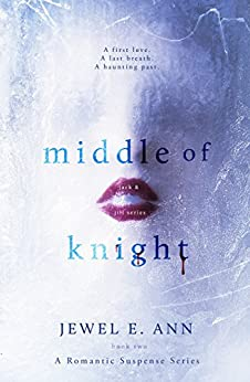 Middle of Knight (Jack & Jill Series Book 2) by [Ann, Jewel E.]