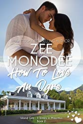 How To Love An Ogre (Island Girls: 3 Sisters In Mauritius Book 2) (English Edition)
