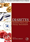 Diabetes: Chapter 10. Resveratrol and Oxidative Stress in Diabetes Mellitus