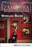 Professor Zamorra 1167 - Horror-Serie: Ophelias Rache