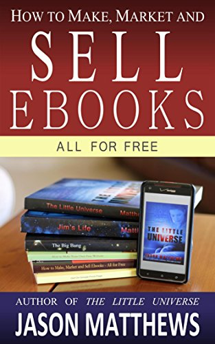 How to Make, Market and Sell Ebooks - All for Free (English ...