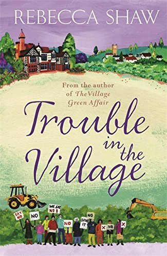 Trouble in the Village (TURNHAM MALPAS) by Rebecca Shaw (2010-01-21)