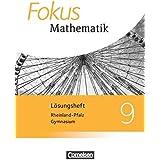 Fokus Mathematik - Gymnasium Rheinland-Pfalz - Neubearbeitung: 9. Schuljahr - Lösungen zum Schülerbuch