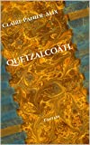 Quetzalcoàtl: Fantasy