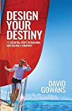 Design Your Destiny: 11 Essential Steps to Building and Selling a Company