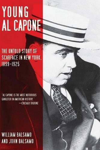Untold Story of Scarface in New York, 1899-1925 (Scarface Outfit)