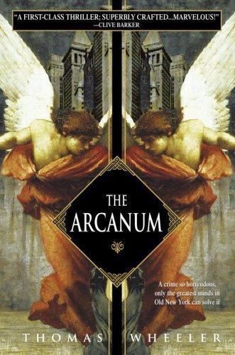 The Arcanum by Thomas Wheeler (2005-06-28)