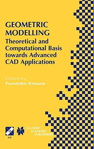 Geometric Modelling: Theoretical and Computational Basis Towards Advanced CAD Applications