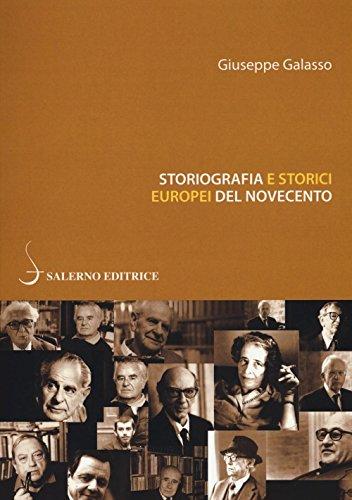 Storiografia e storici europei del Novecento